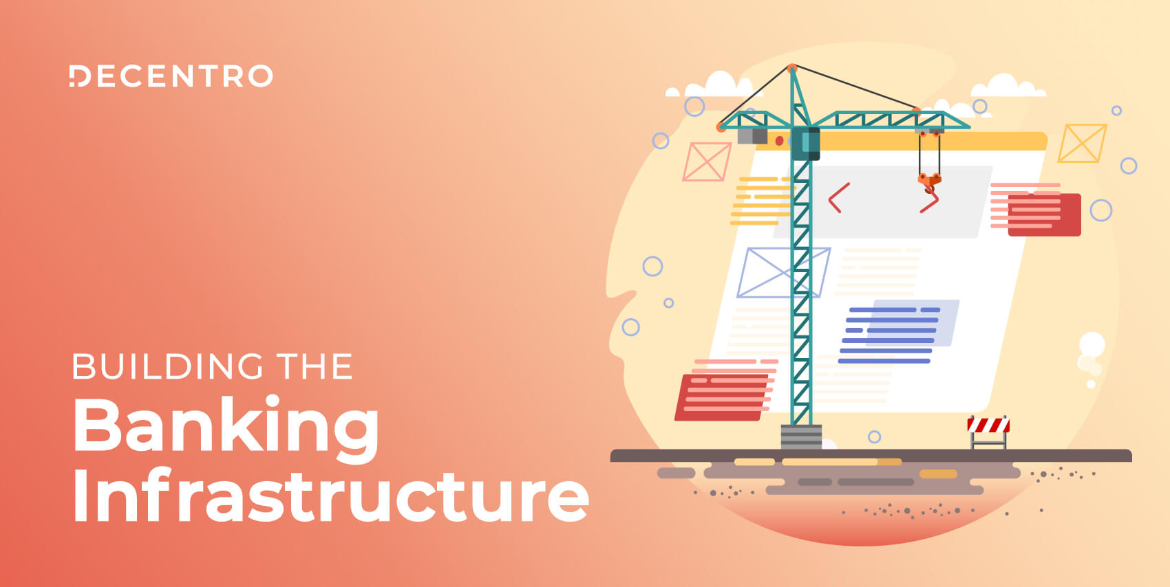 Building the Banking Infrastructure with Decentro.