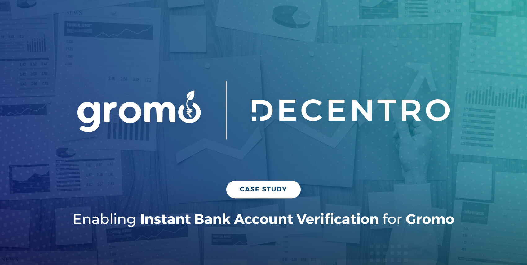 Enabling Instant Bank Account Verification for Gromo