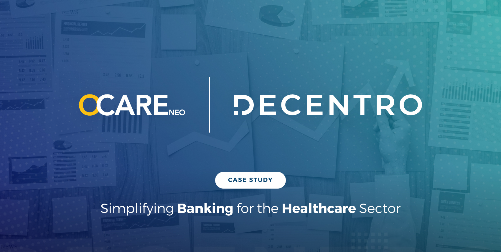How OcareNeo transforms healthtech with simplified payouts & reconciliations with Decentro.