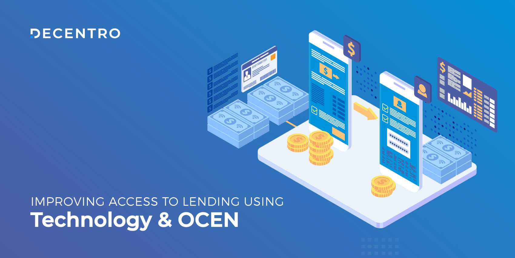 Improving Access to Lending Using Technology and OCEN.