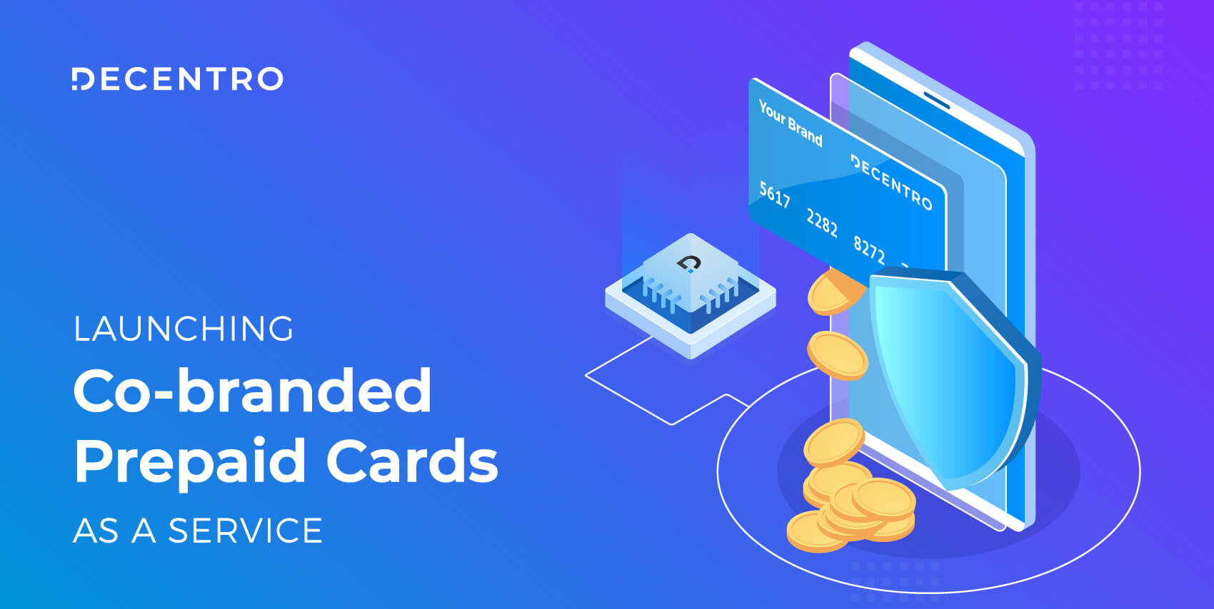 Decentro's thrilled to announce the launch Co-branded Prepaid Cards