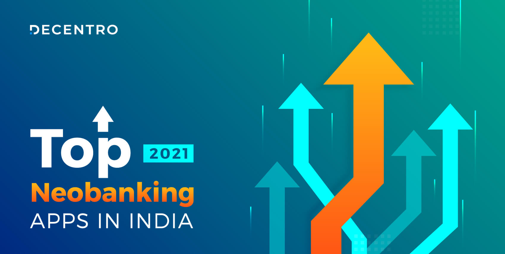List of the best neobanking apps in India in 2021.