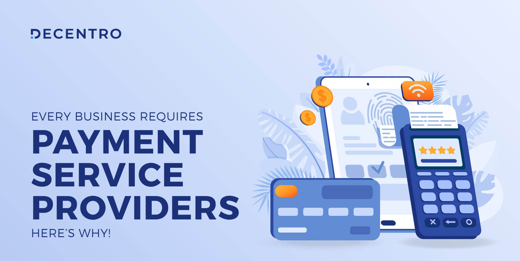 What you ought to know about payment service providers