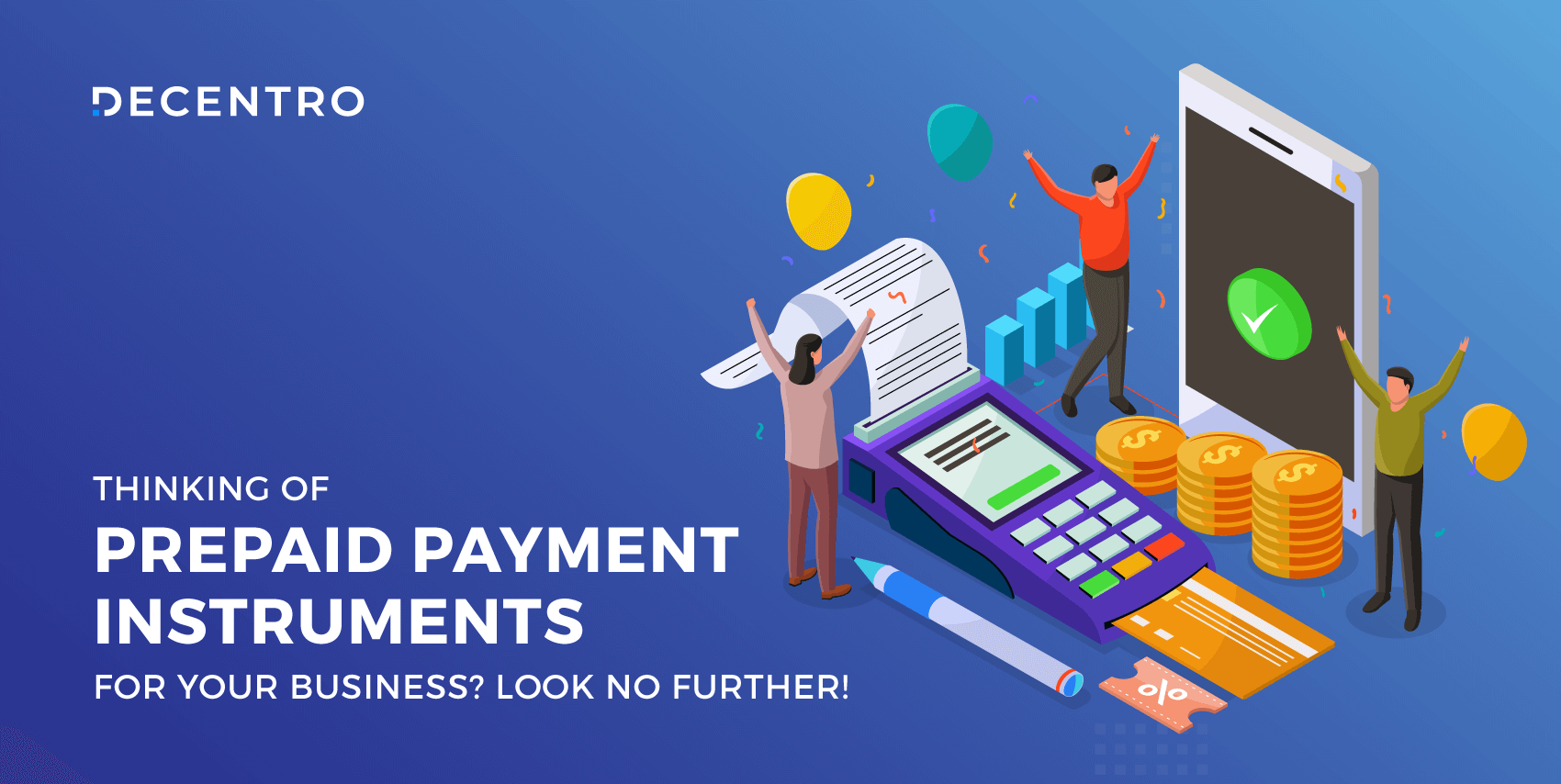 Are you planning to use Prepaid Payment Instruments for growing your business? Look no further! Here's the Decentro 2021 handbook on PPIs you shouldn't miss!