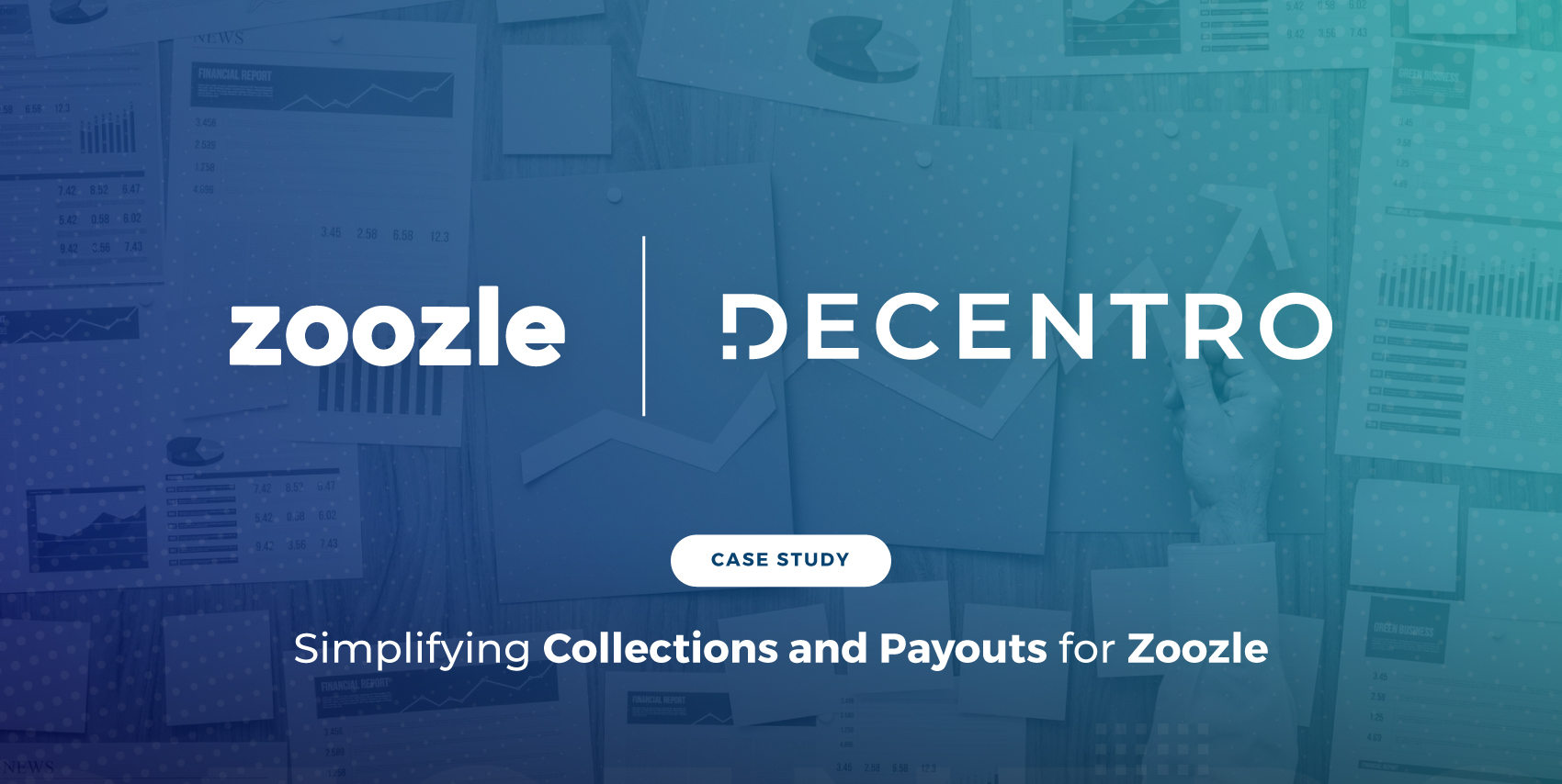 How Zoozle Simplified Collections & Payouts with Decentro's APIs.