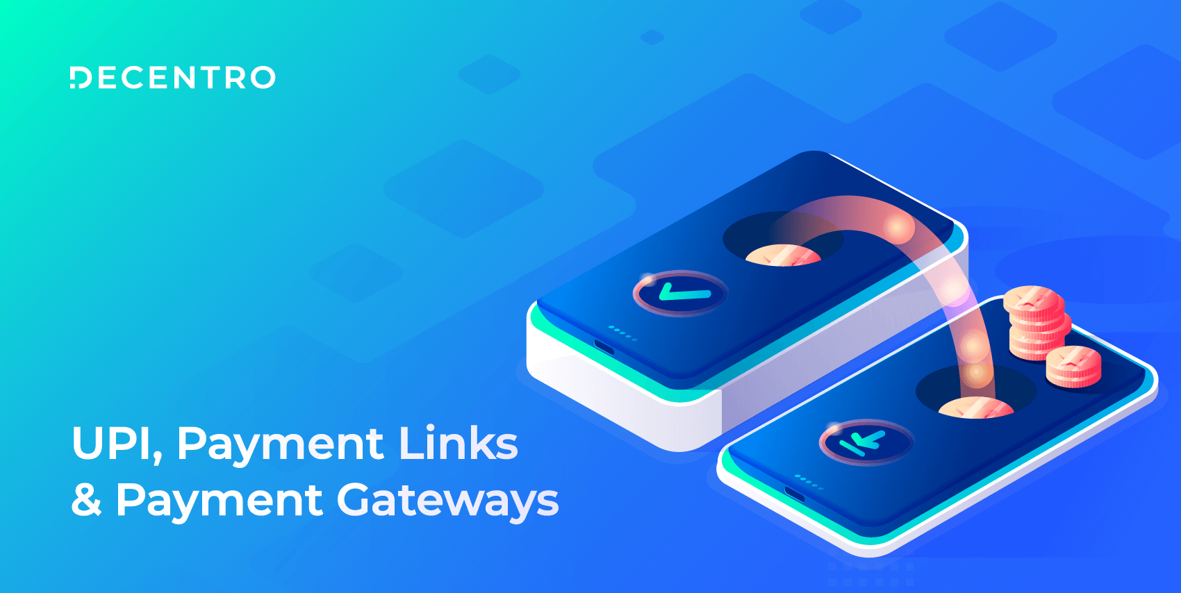 A detailed study about UPI & Payment links win over payment gateways.
