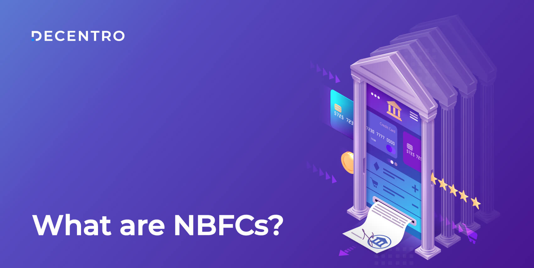 Read the A-Z about NBFCs with Decentro's guide.