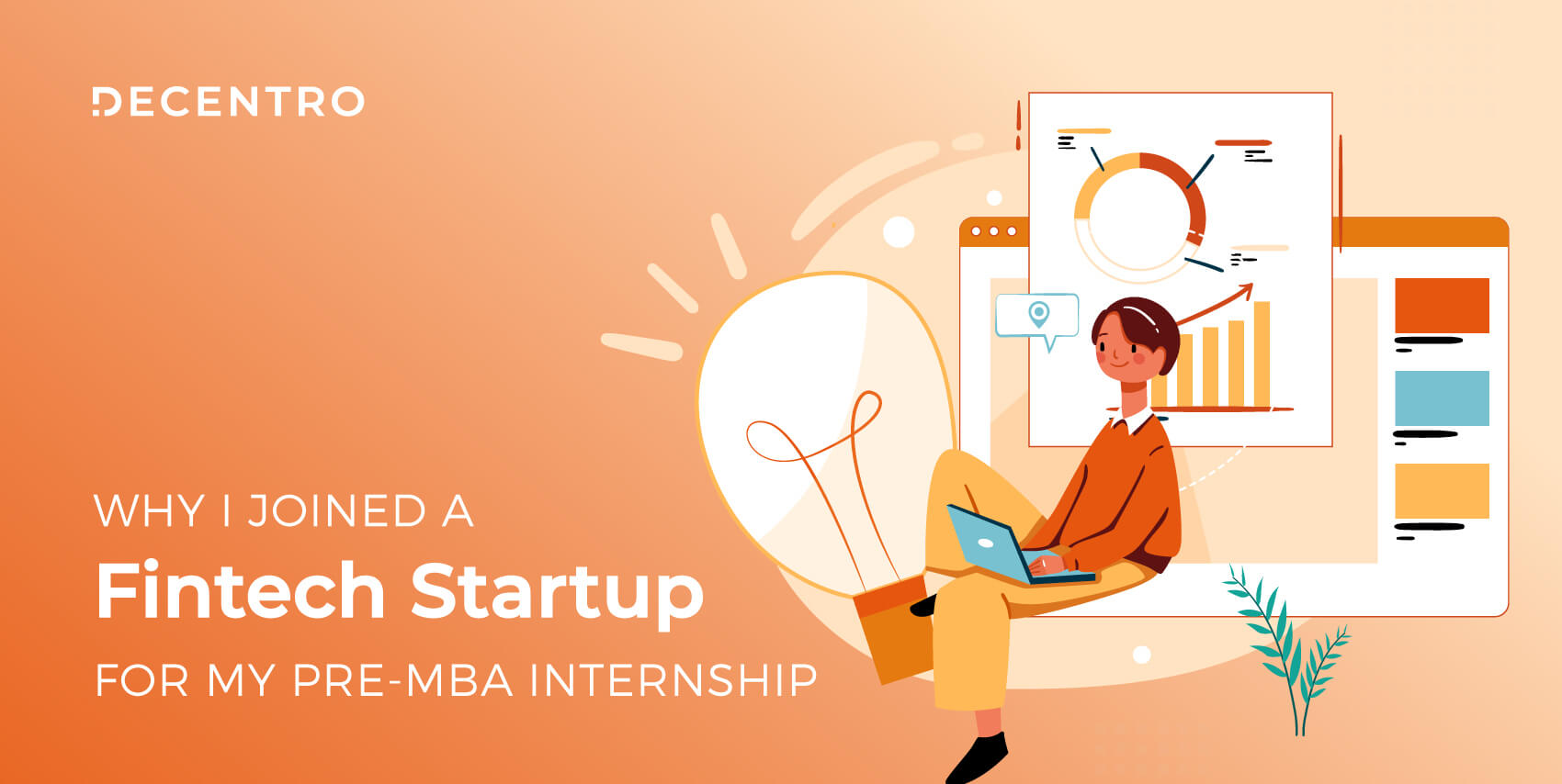 Here's Aastha's account of her My Pre-MBA Internship journey at Decentro. She explains how she landed the opportunity & her experience as an intern!